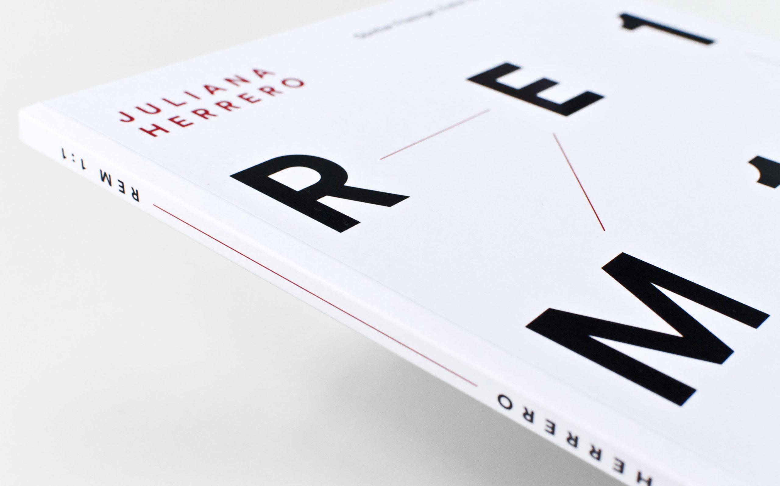 Detail aus Juliana Herrero – REM 1:1 | Cover mit Buchrücken, gesetzt in LL Circular | Keywords: Editorial Design, Artist Book, Künstlerbuch, Buchgestaltung, Grafikdesign, Design, Typografie
