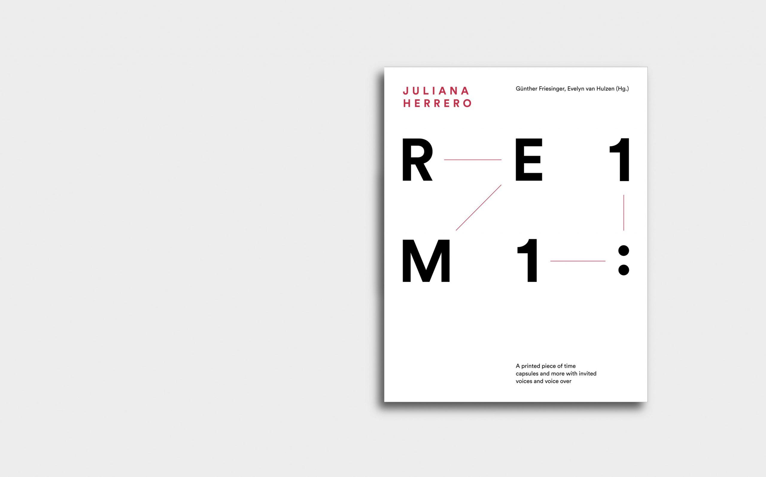Juliana Herrero – REM 1:1 | Cover, Buchcover in schwarz, rot und weiß | Keywords: Editorial Design, Artist Book, Künstlerbuch, Buchgestaltung, Grafikdesign, Design, Typografie